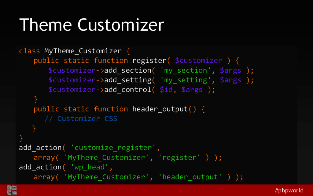 #phpworld Theme Customizer class MyTheme_Custom...