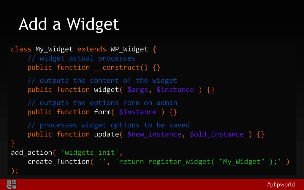 #phpworld Add a Widget class My_Widget extends ...