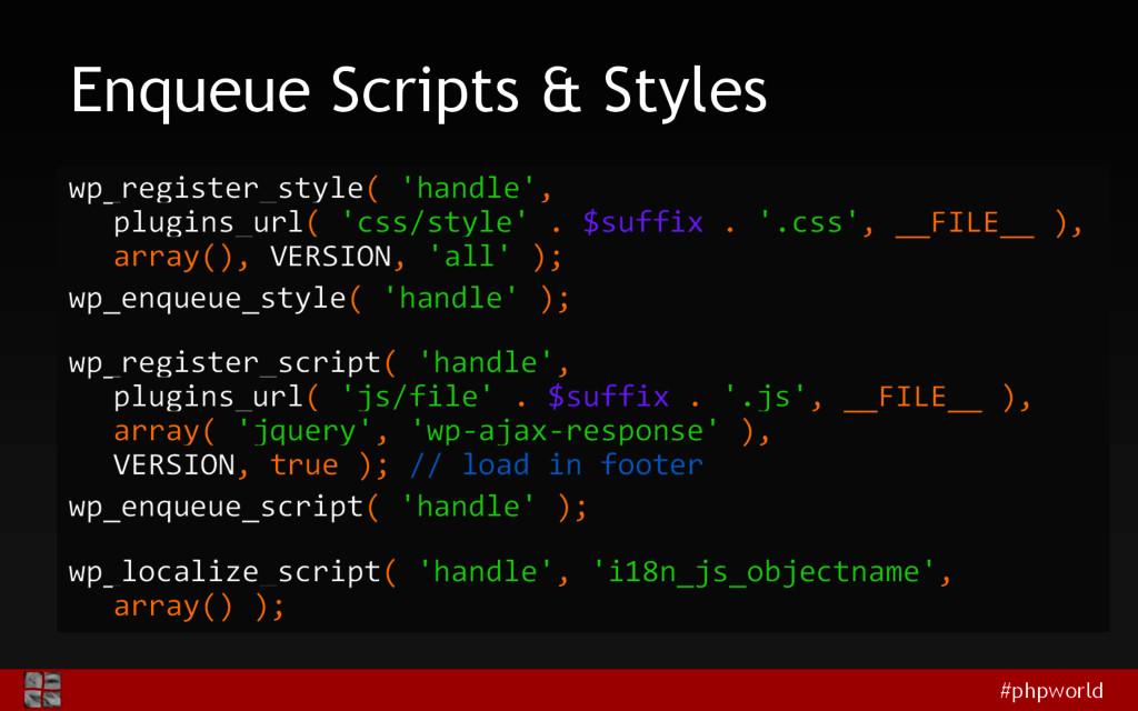 #phpworld Enqueue Scripts & Styles wp_register_...