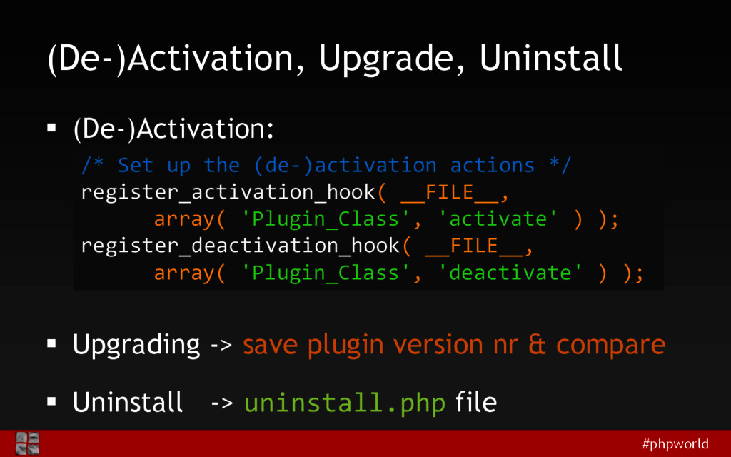 #phpworld (De-)Activation, Upgrade, Uninstall ...