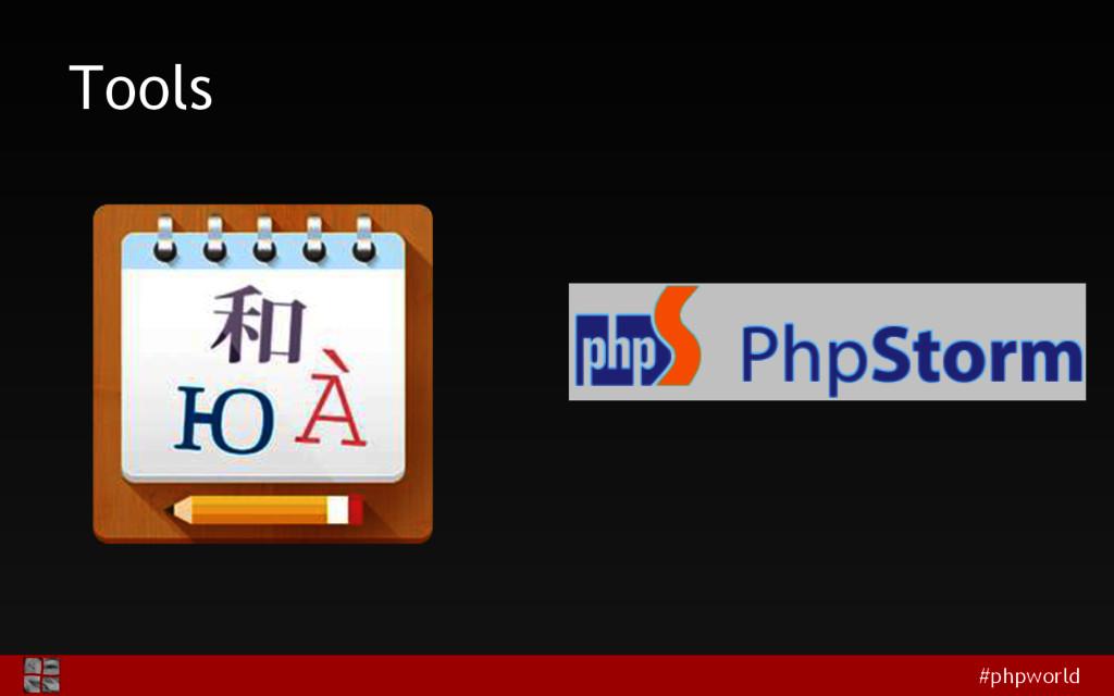 #phpworld Tools