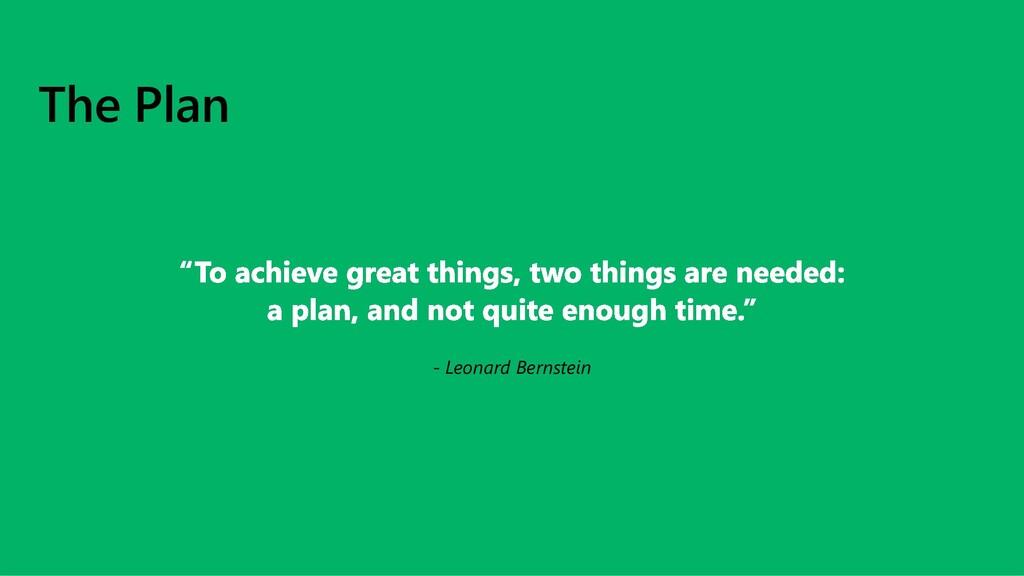The Plan - Leonard Bernstein