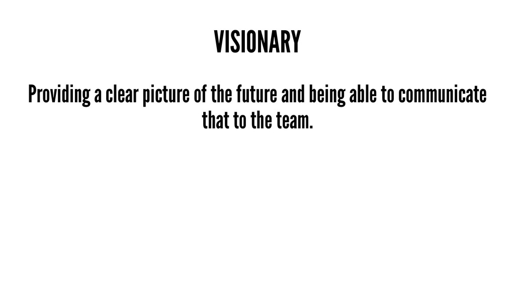 VISIONARY Providing a clear picture of the futu...
