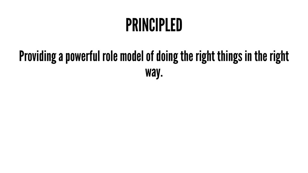 PRINCIPLED Providing a powerful role model of d...