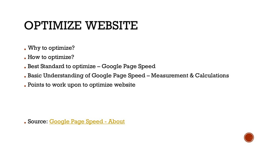 OPTIMIZE WEBSITE ▪ Why to optimize? ▪ How to op...