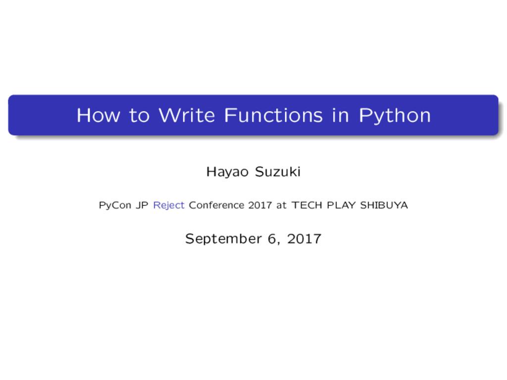 How to Write Functions in Python Hayao Suzuki P...
