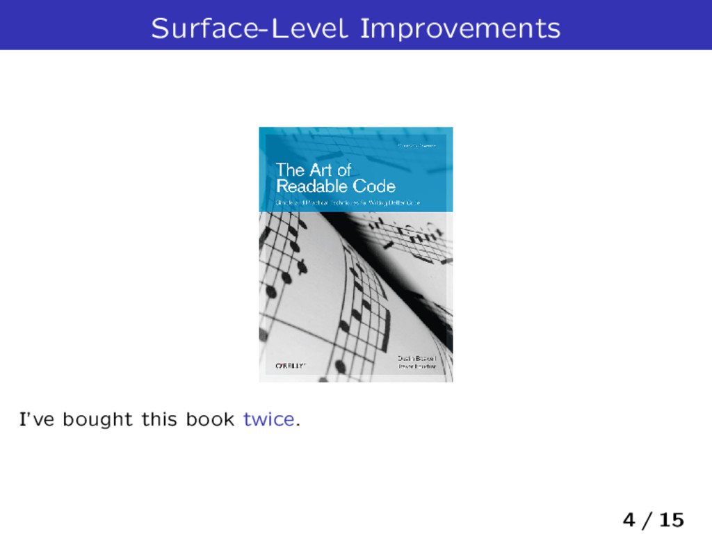 Surface-Level Improvements I've bought this boo...