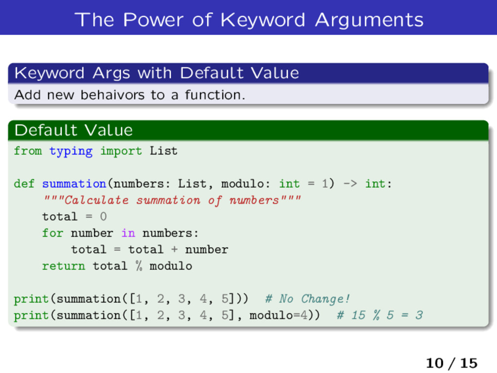 The Power of Keyword Arguments Keyword Args wit...