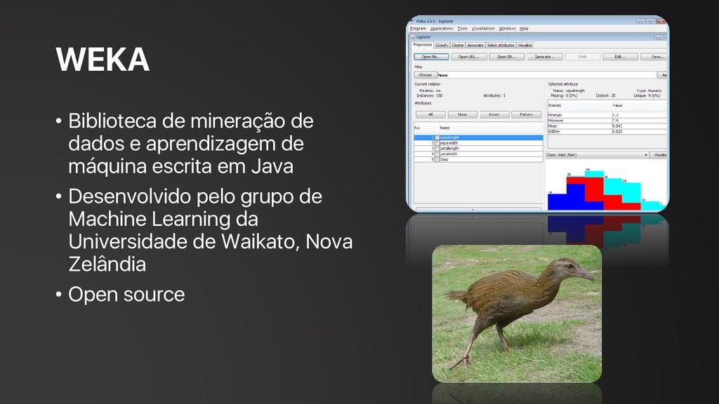 WEKA • Biblioteca de mineração de dados e apren...