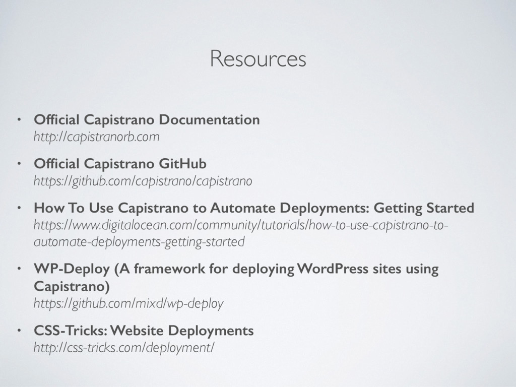 Resources • Official Capistrano Documentation