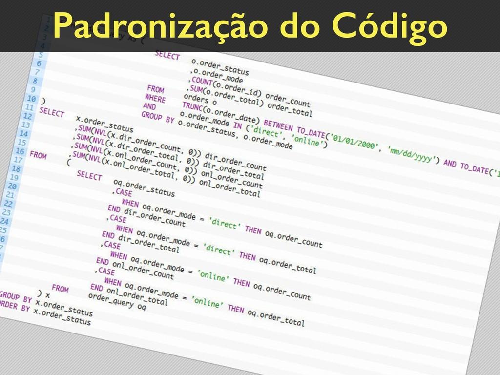 Padronização do Código