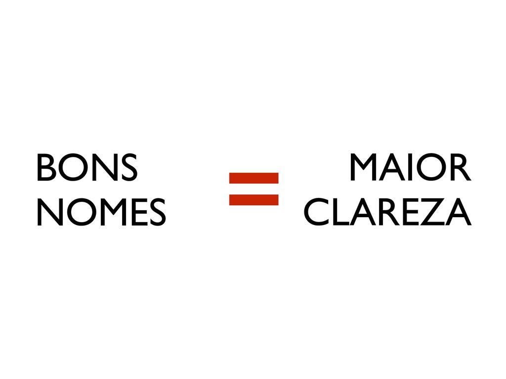 BONS NOMES MAIOR CLAREZA =