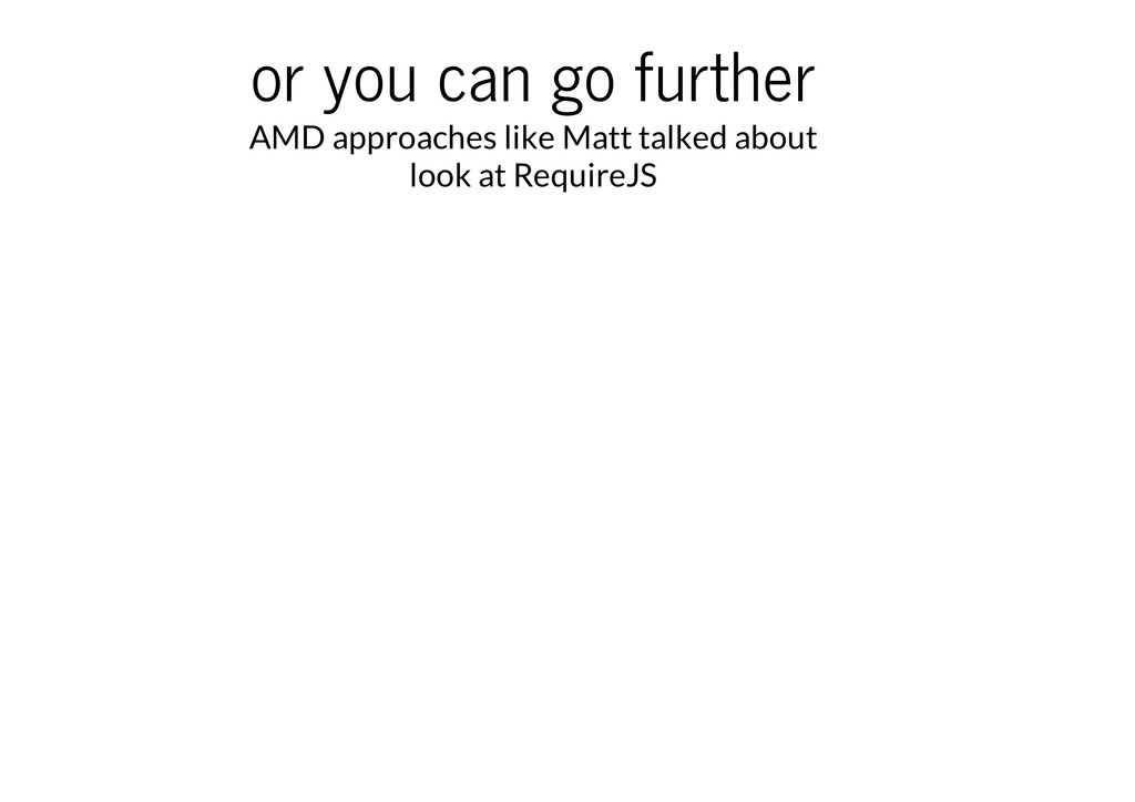or you can go further AMD approaches like Matt ...