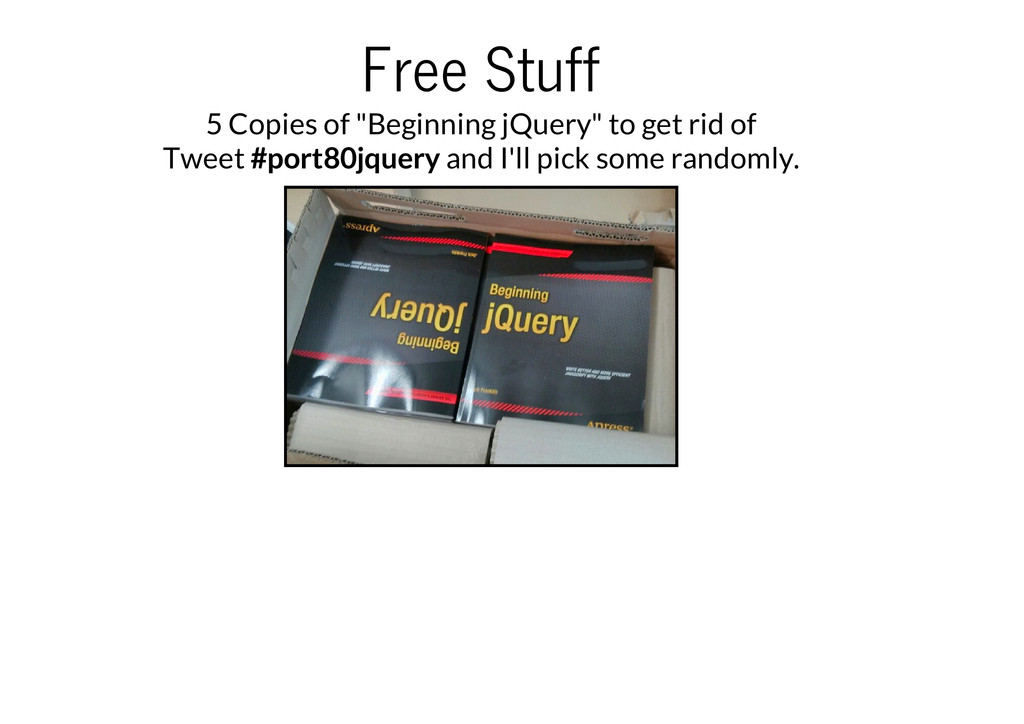 "Free Stuff 5 Copies of ""Beginning jQuery"" to ge..."