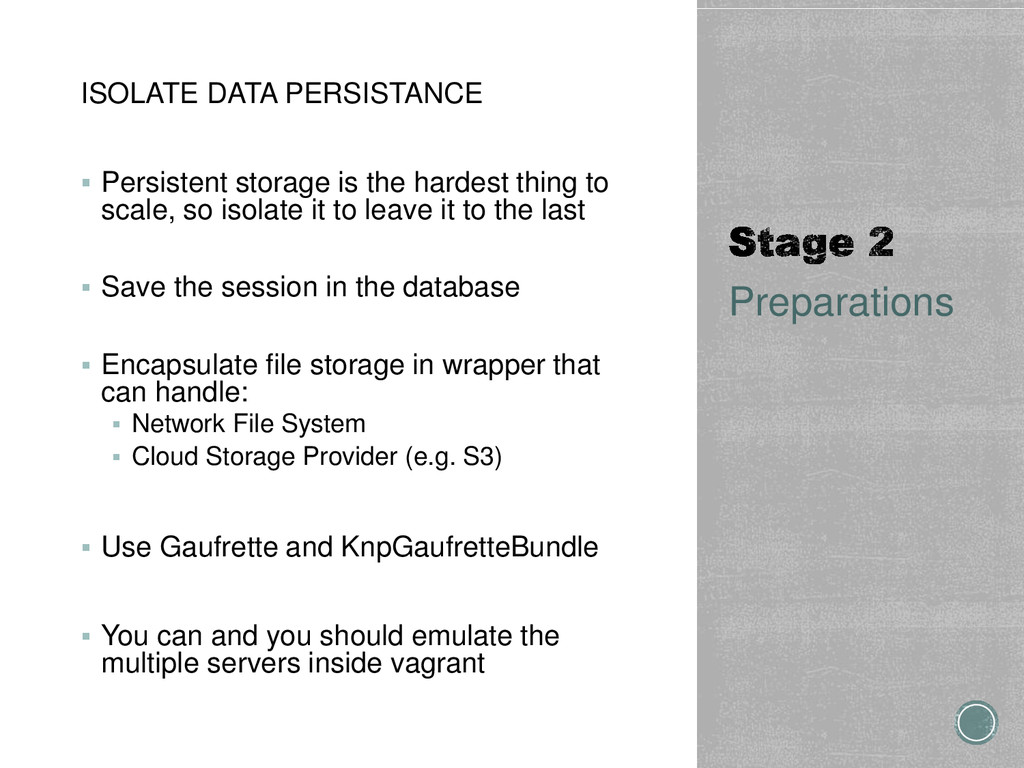 ISOLATE DATA PERSISTANCE  Persistent storage i...
