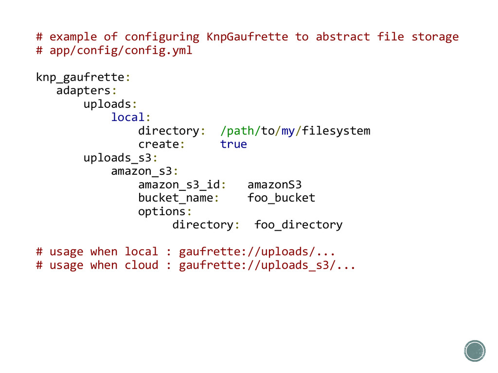 # example of configuring KnpGaufrette to abstra...