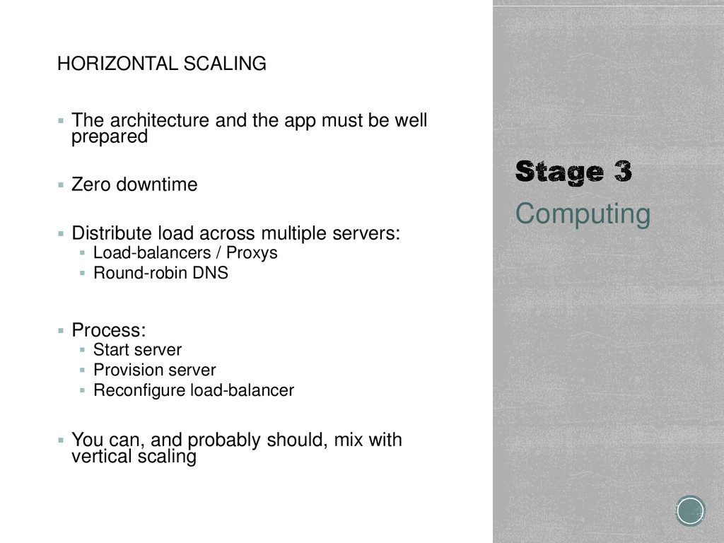 HORIZONTAL SCALING  The architecture and the a...
