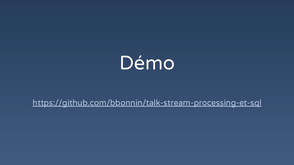 Démo https://github.com/bbonnin/talk-stream-pro...
