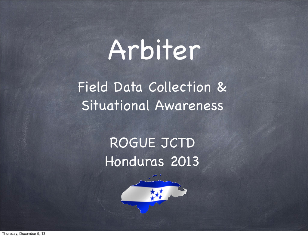 Arbiter Field Data Collection & Situational Awa...