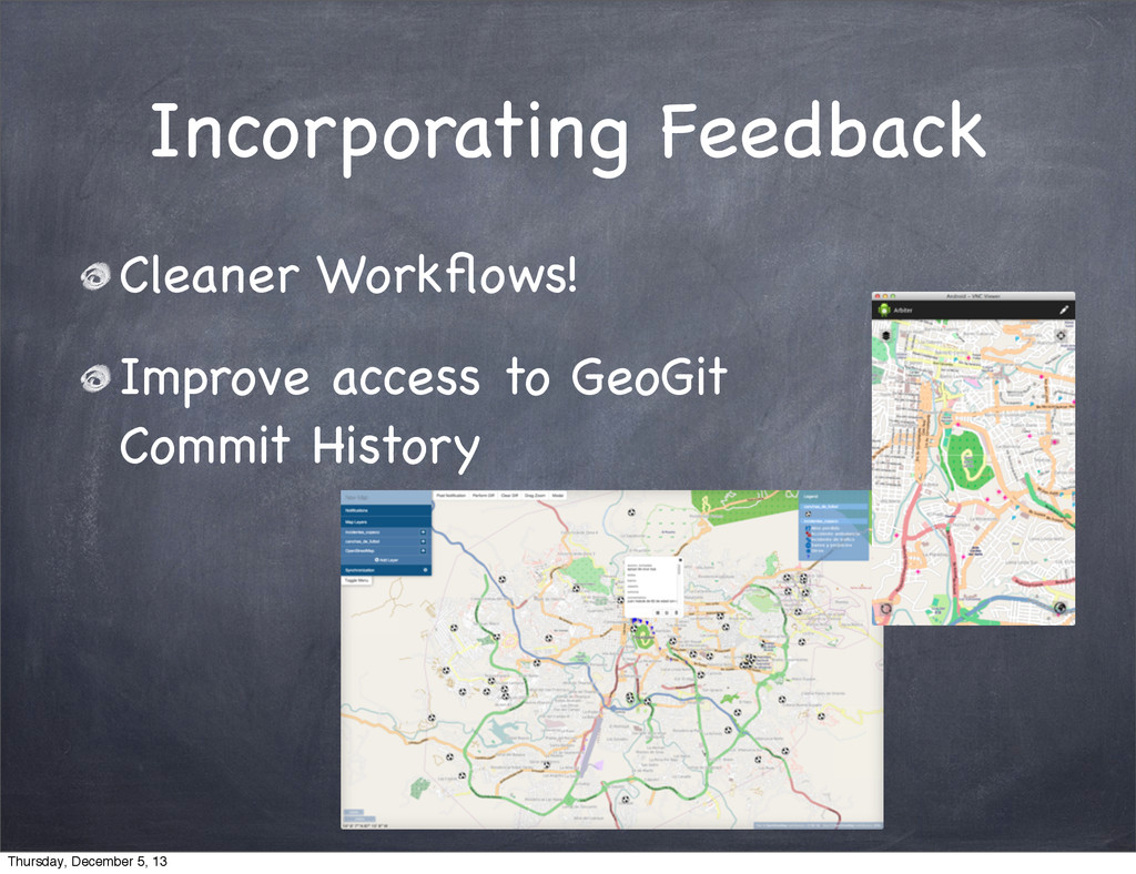 Incorporating Feedback Cleaner Workflows! Improv...