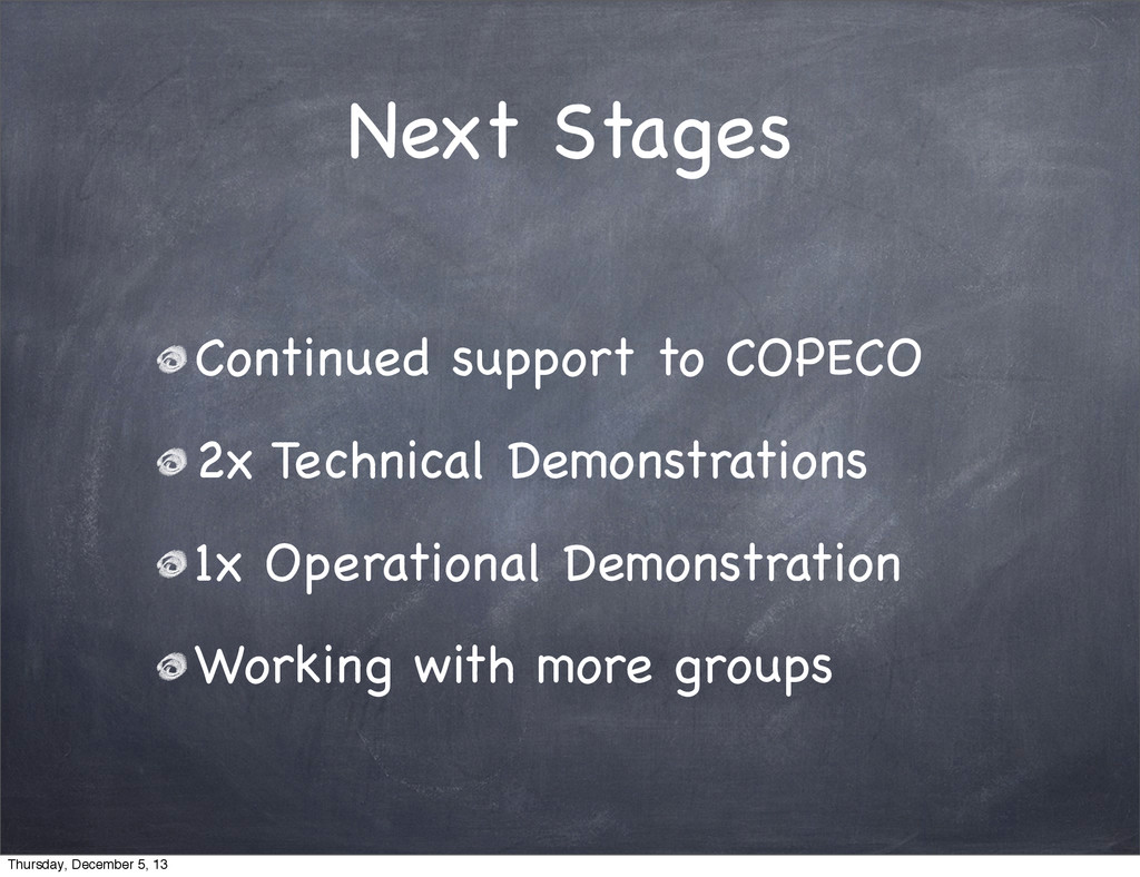 Next Stages Continued support to COPECO 2x Tech...