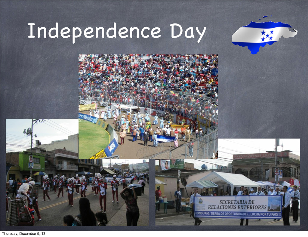 Independence Day Thursday, December 5, 13