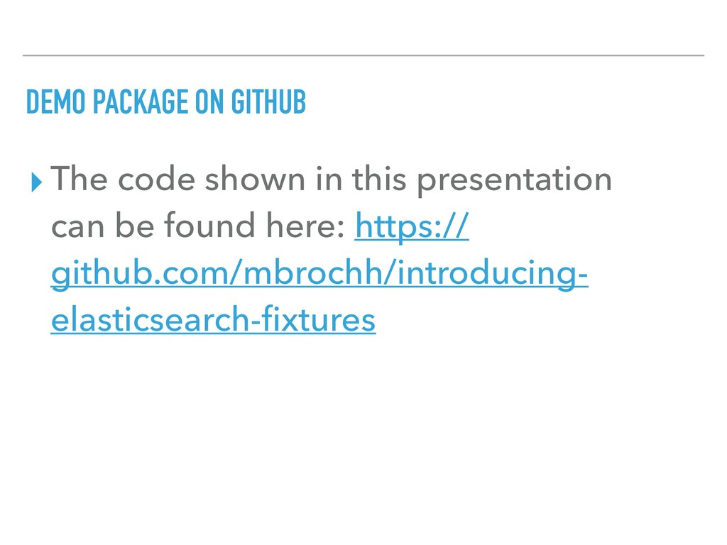 DEMO PACKAGE ON GITHUB ▸ The code shown in this...