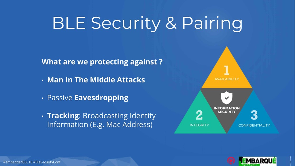 #embeddedSEC18 #BleSecurityConf BLE Security & ...