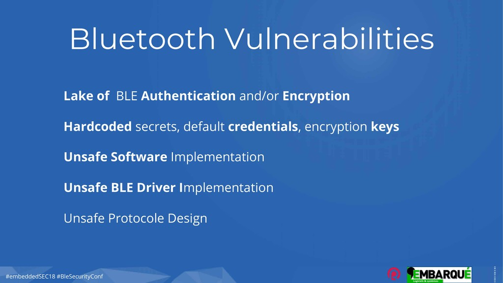 #embeddedSEC18 #BleSecurityConf Bluetooth Vulne...
