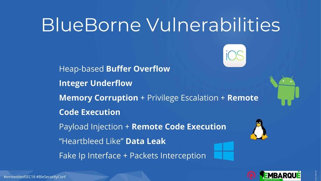 #embeddedSEC18 #BleSecurityConf BlueBorne Vulne...