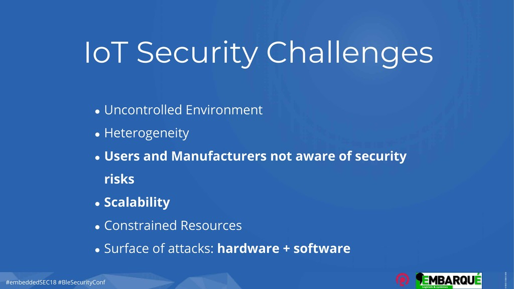 #embeddedSEC18 #BleSecurityConf IoT Security Ch...
