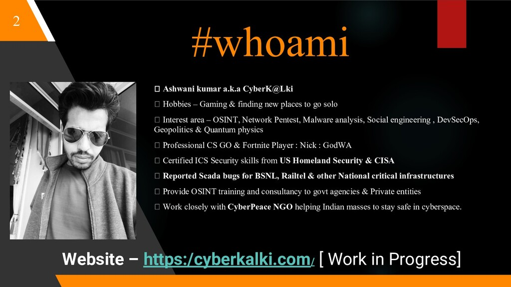 #whoami Ashwani kumar a.k.a CyberK@Lki Hobbies ...
