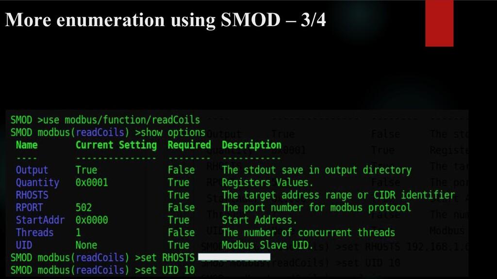 More enumeration using SMOD – 3/4