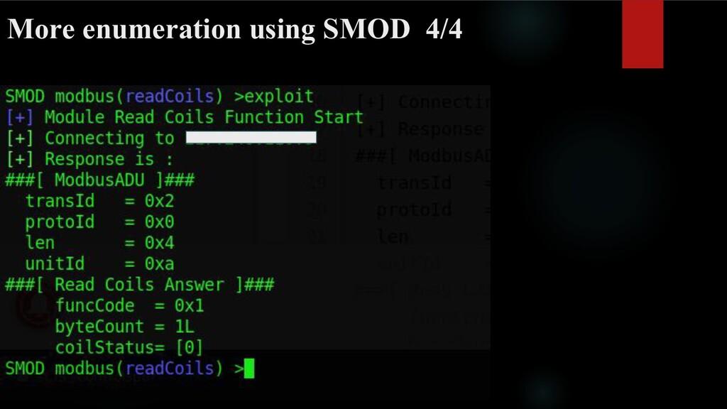 More enumeration using SMOD 4/4