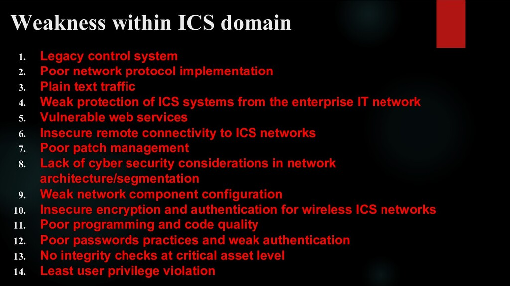 Weakness within ICS domain 1. Legacy control sy...
