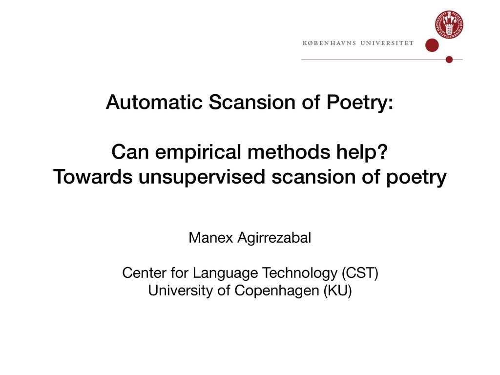 Automatic Scansion of Poetry: Can empirical met...