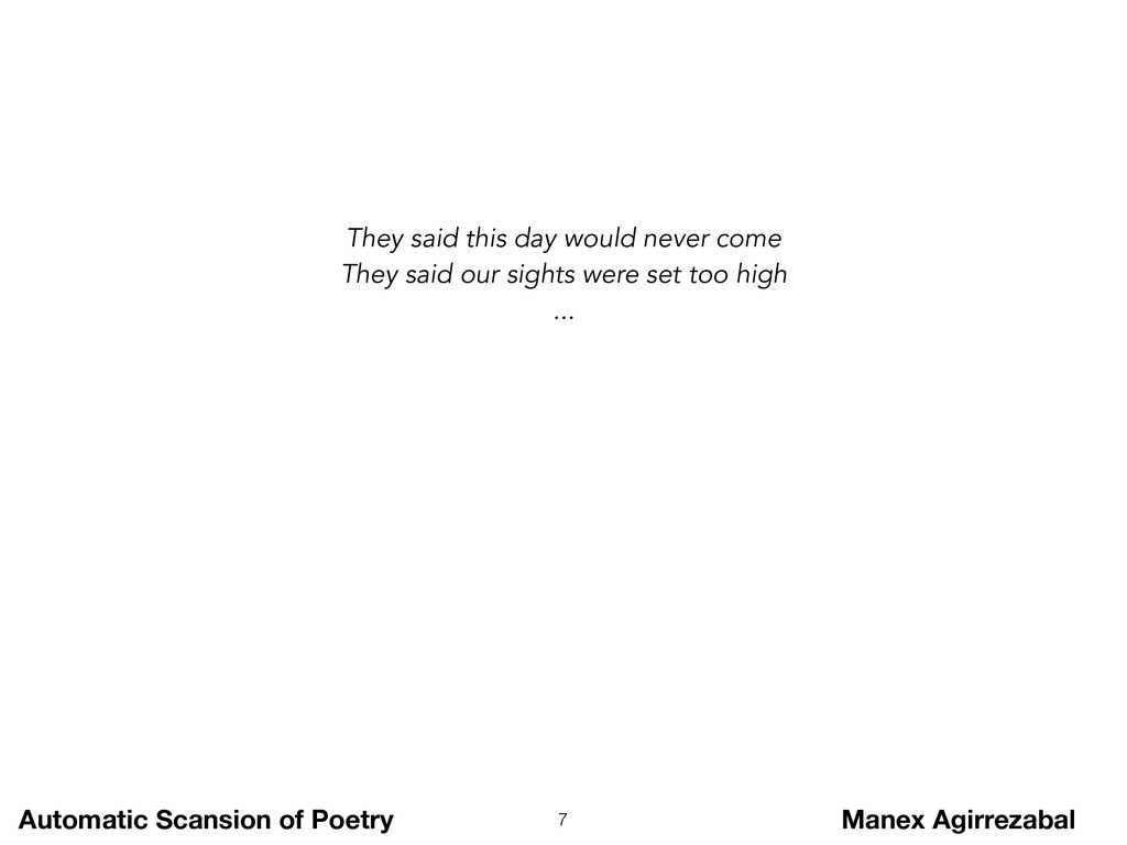 Automatic Scansion of Poetry Manex Agirrezabal ...
