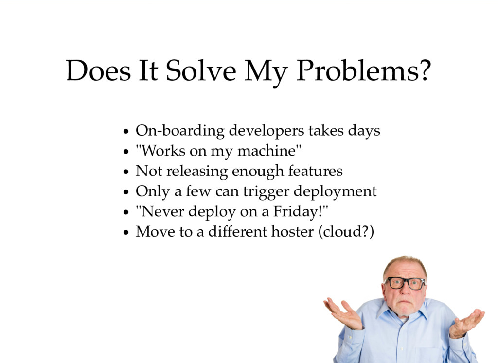 """On-boarding developers takes days """"Works on my ..."""