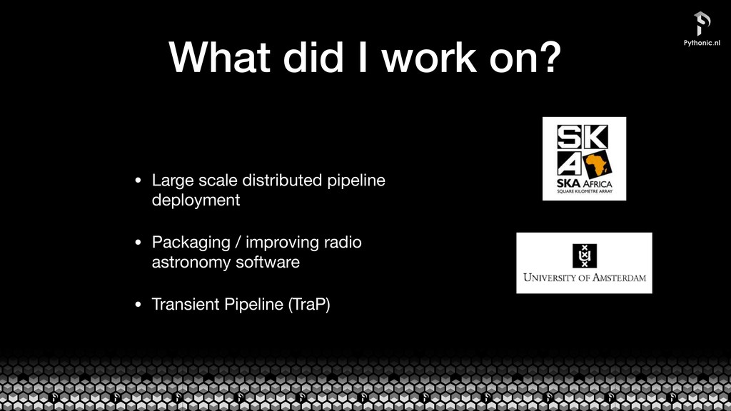 What did I work on? • Large scale distributed p...