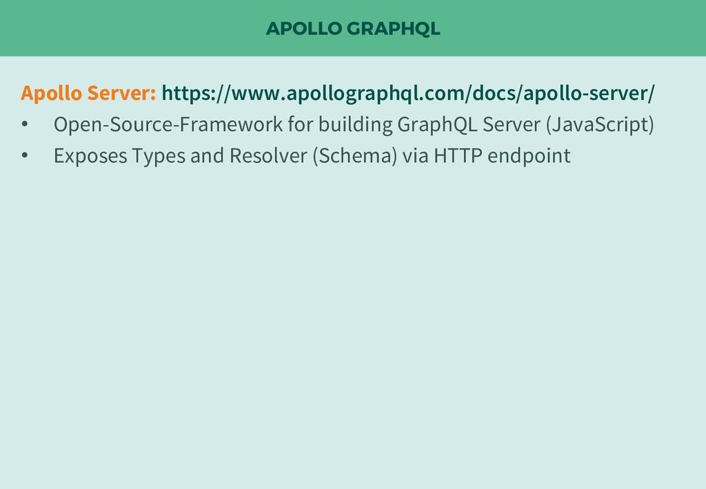 APOLLO GRAPHQL Apollo Server: https://www.apoll...