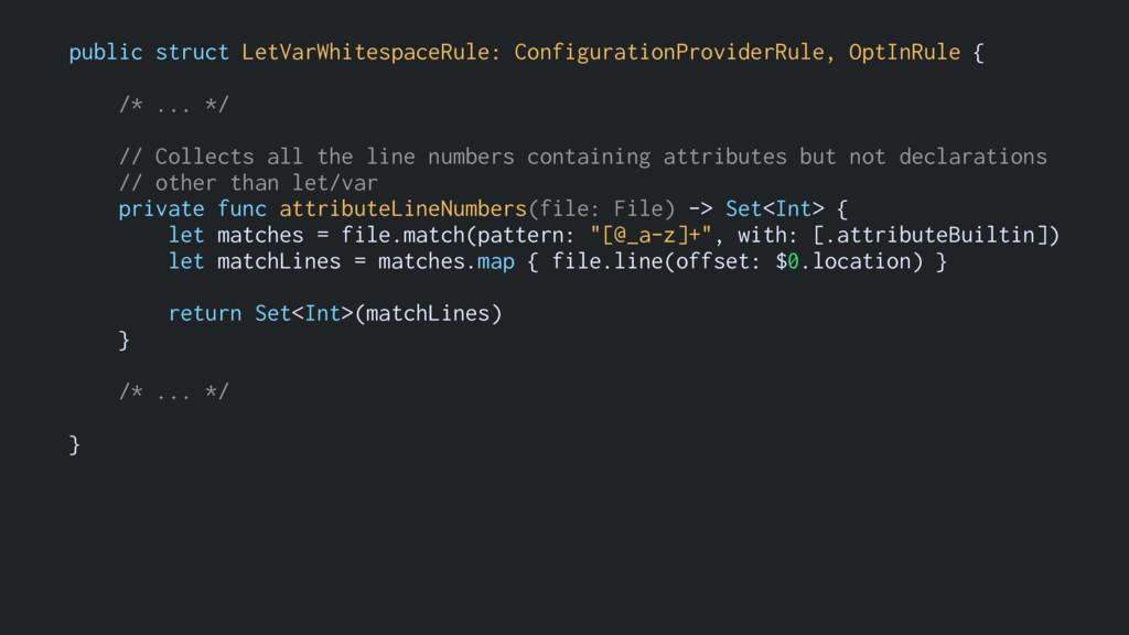 public struct LetVarWhitespaceRule: Configurati...