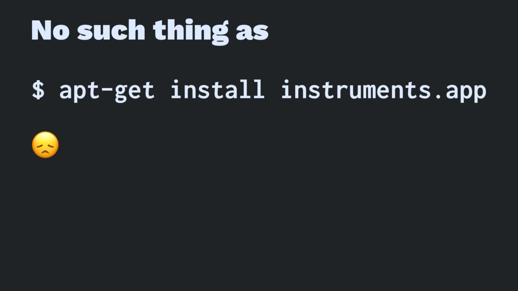No such thing as $ apt-get install instruments....