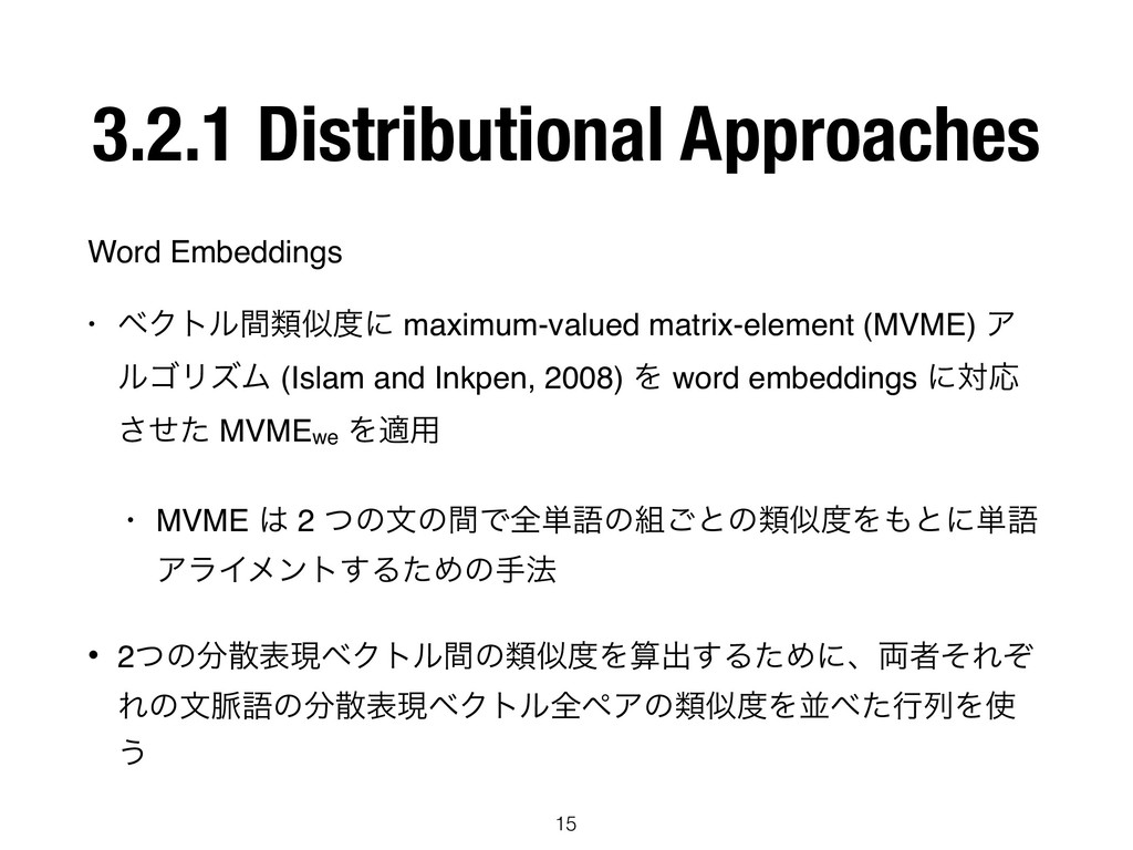 3.2.1 Distributional Approaches Word Embeddings...