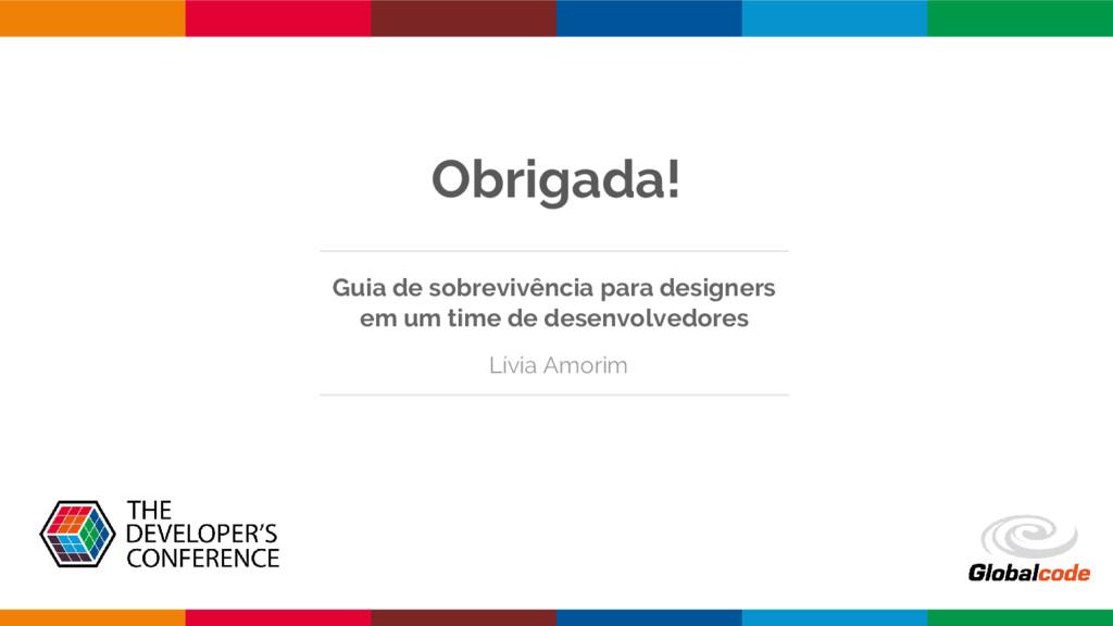Obrigada! Guia de sobrevivência para designers ...