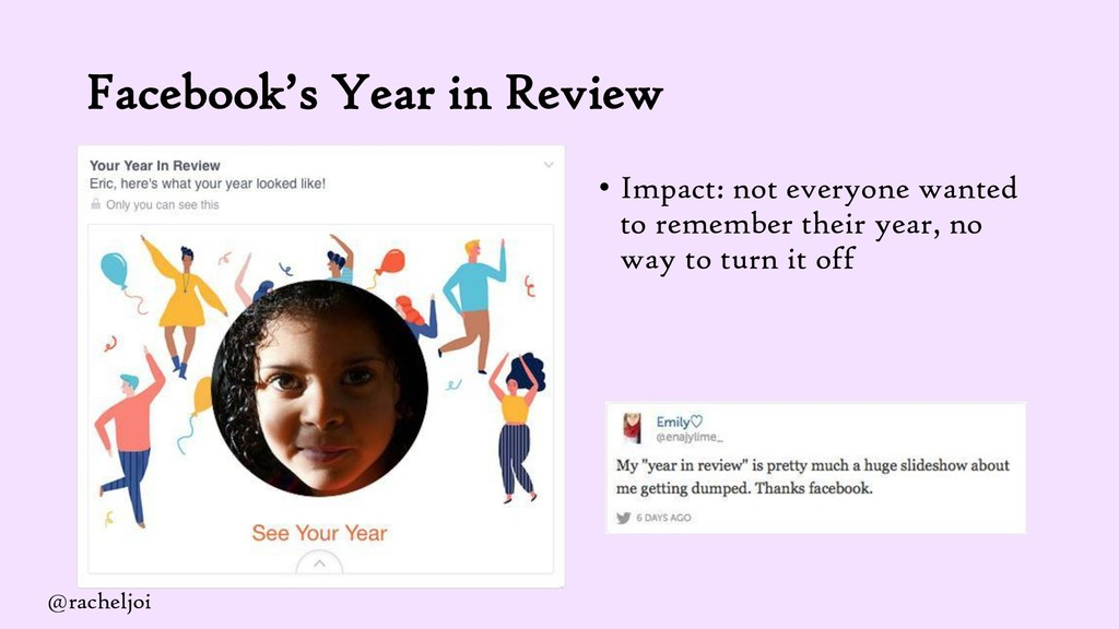 Facebook's Year in Review • Impact: not everyon...
