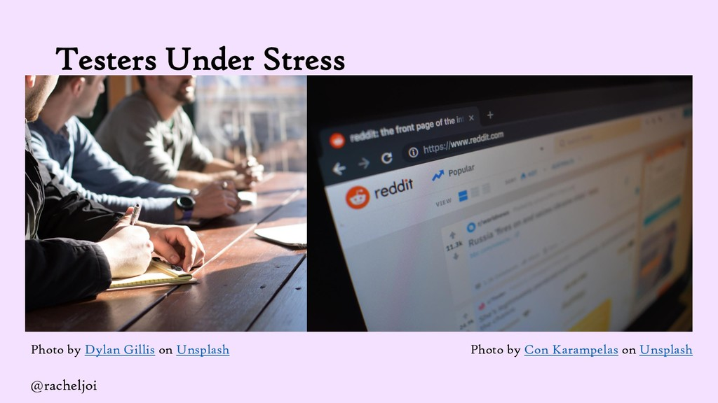 Testers Under Stress Photo by Dylan Gillis on U...
