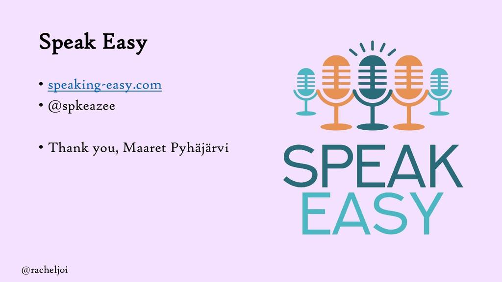 Speak Easy • speaking-easy.com • @spkeazee • Th...