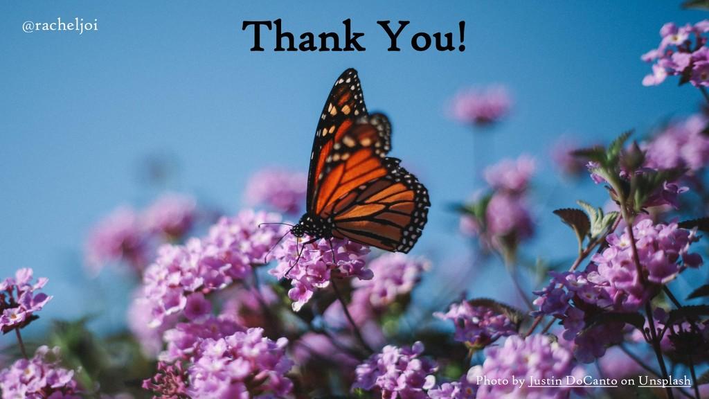 Thank You! @racheljoi Photo by Justin DoCanto o...