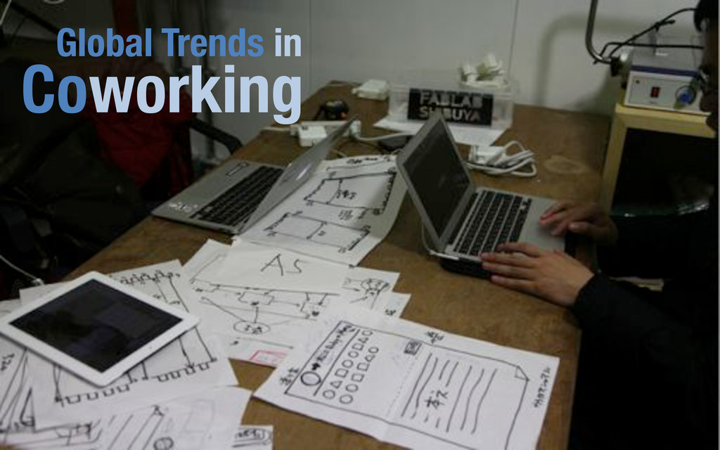 Coworking! Global Trends in